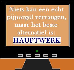 Ga naar de Nedelandse Hauptwerk website voor beginners